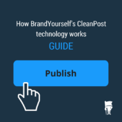 GUIDE: How BrandYourself's CleanPost technology works