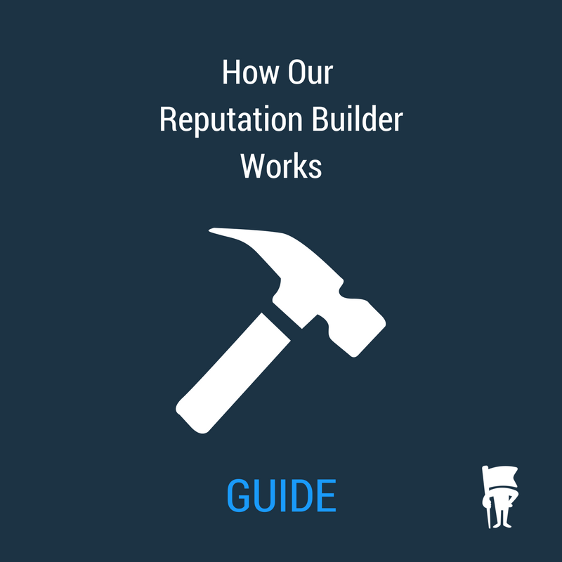 GUIDE: How to use our Reputation Builder software
