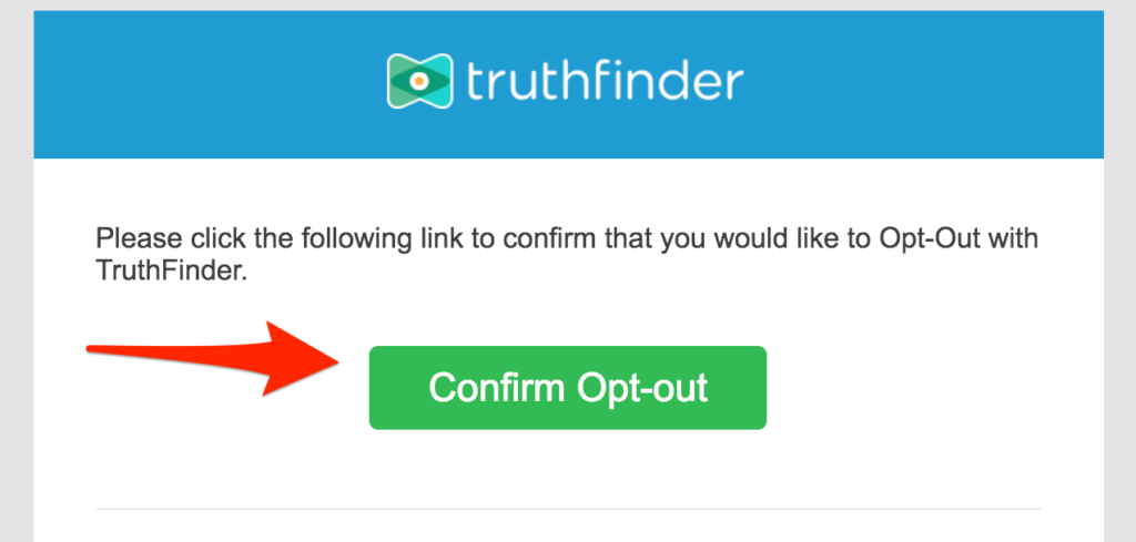 Opt out of Truthfinder and complete the final step