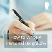 11 Tips On How To Write A Personal Biography + Examples