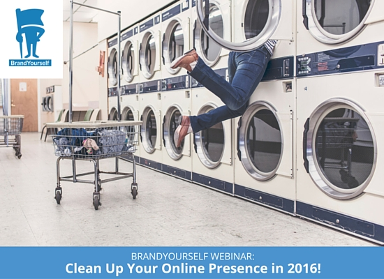 Clean Up Your Online Presence 2016 BrandYourself