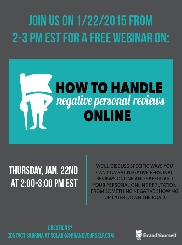 How to Handle Negative Personal Reviews Online BrandYourself Webinar