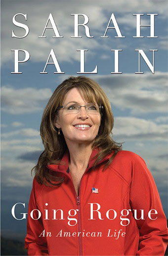 The Sarah Palin Personal Brand Image: A Lesson in Going Rogue
