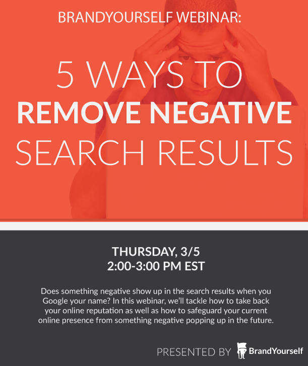 BrandYourself webinar remove negative search results