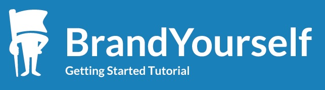 Tutorial: How to Get Started With BrandYourself