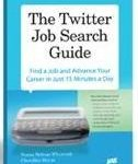 "How to Use Twitter to Find a Job- An introduction to ""The Twitter Job Search Guide"""