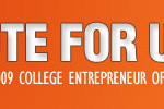 "Vote for us for Entrepreneur Magazine's ""College Entrepreneur of 2009″"