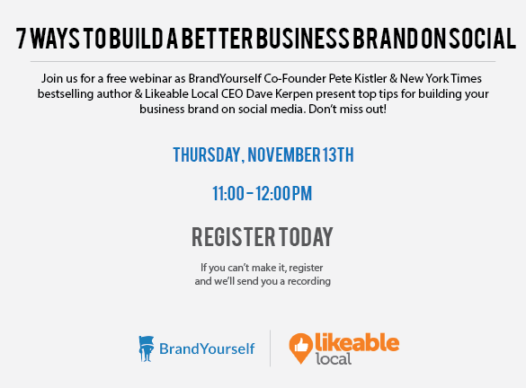 BrandYourself webinar with Likeable Local