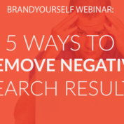 WEBINAR: 5 Ways to Remove Negative Search Results | Thursday 3/5 at 2pm EST
