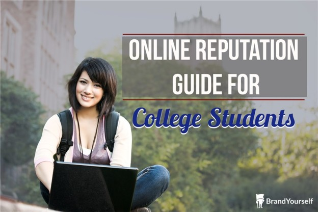 Online Reputation Management for College Students