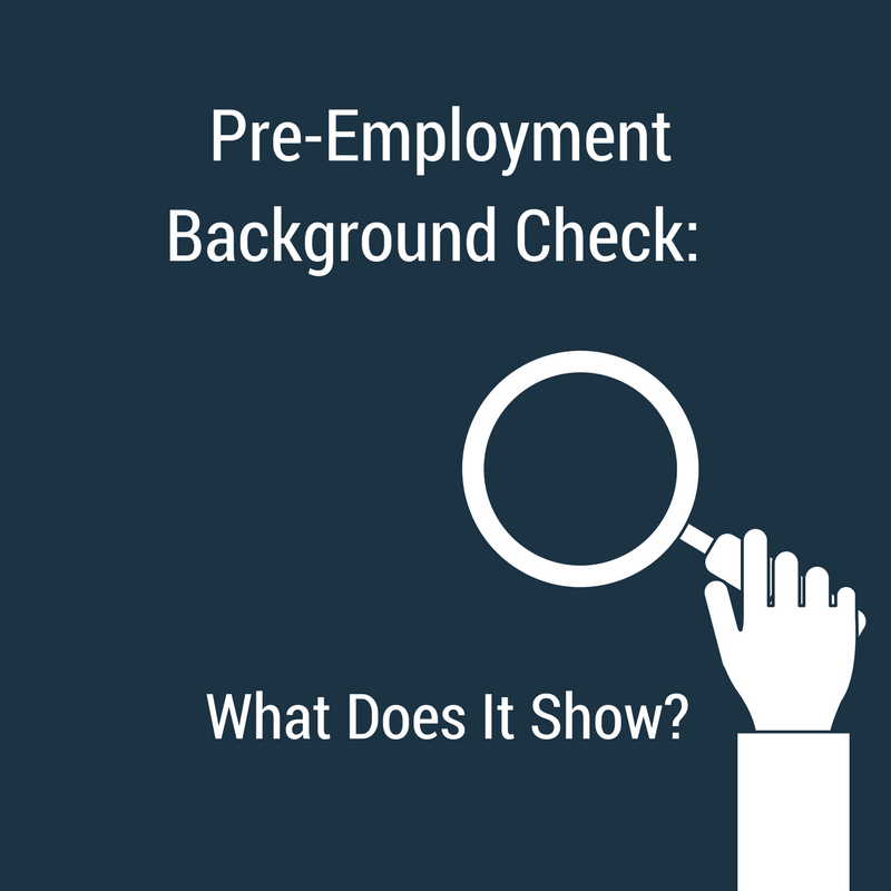 Pre-Employment Background Check: What Does It Show?
