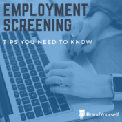 Employment Screening Tips You Need To Know