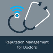 Reputation Management For Doctors: What To Do Differently