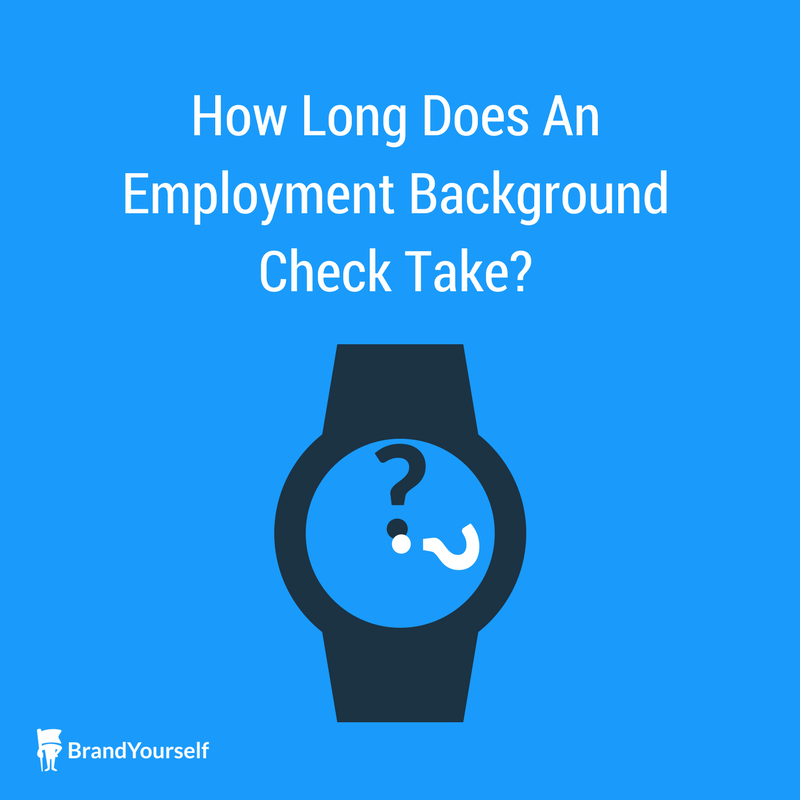 How Long Does An Employment Background Check Take?