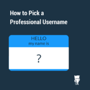 How to Pick a Professional Username