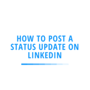 How to Post a Status Update on LinkedIn