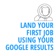 College Seniors: How to Land Your First Job With Your Google Results