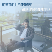 How To Optimize Your LinkedIn Profile Like A Pro