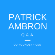 Q&A with Patrick Ambron: BrandYourself Co-Founder & CEO