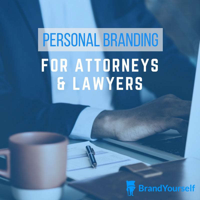 Personal Branding For Attorneys And Lawyers