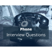 20 Phone Interview Questions And The Best Tips For Each
