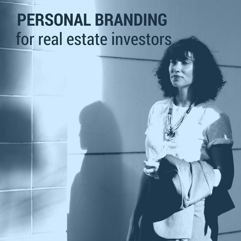 Personal Branding for Real Estate Investors