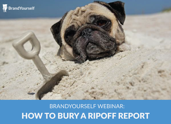 How to Bury a Ripoff Report [Webinar]