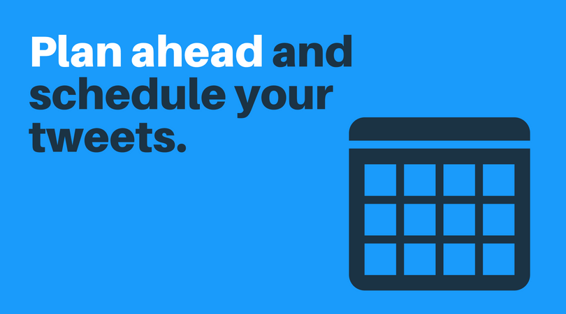 Schedule your tweets to save time in the long run.