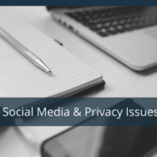 Social Media Privacy Issues: How To Navigate Them