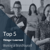 Top Five Takeaways from my BrandYourself Internship