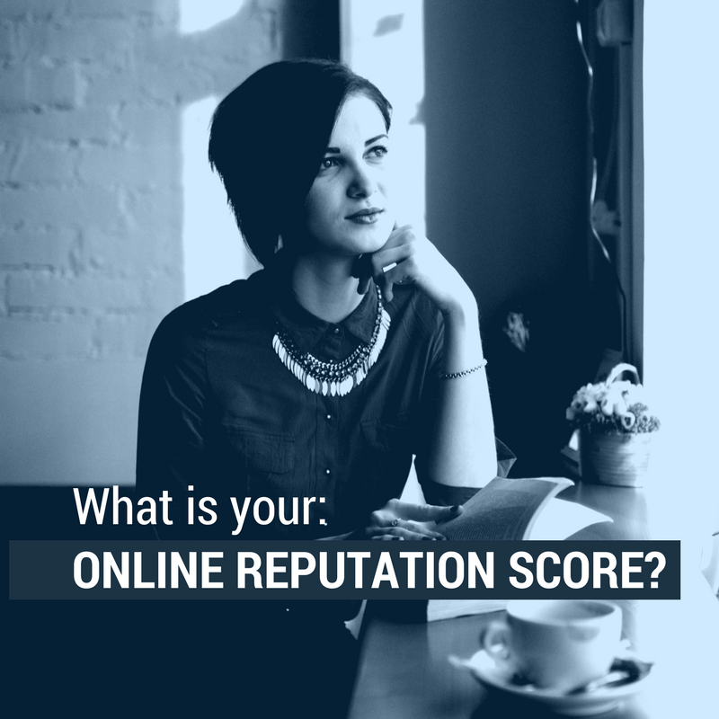 What Is Your Online Reputation Score?